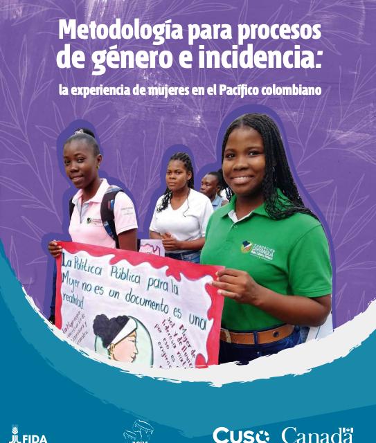 Metodología para procesos de género e incidencia: la experiencia de mujeres en el Pacífico colombiano